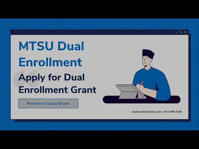 MTSU Dual Enrollment: Applying for the Dual Enrollment Grant
