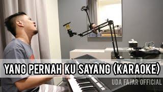 YANG PERNAH KU SAYANG (Karaoke/Lirik) || Dangdut Band - Versi Uda Fajar