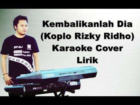 Kembalikanlah Dia (Rizky Ridho) ~ Karaoke Yamaha s970