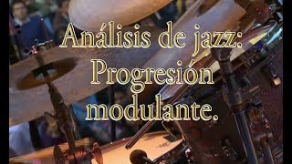 Análisis de jazz: Progresión modulante.