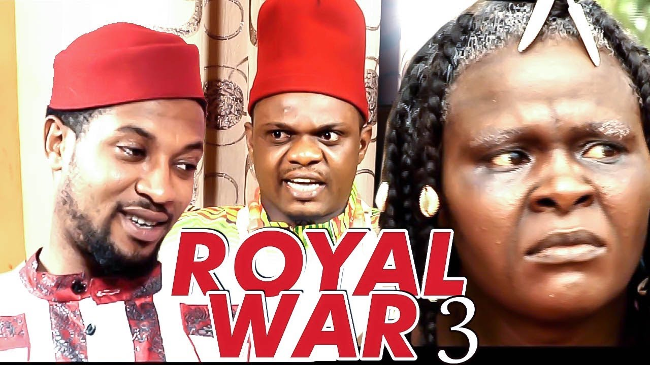Download ROYAL WAR 3 (KEN ERICS) - NIGERIAN NOLLYWOOD MOVIES