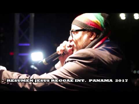 EL SOLDADO - Resumen Jesus Reggae Int. Panama 2017