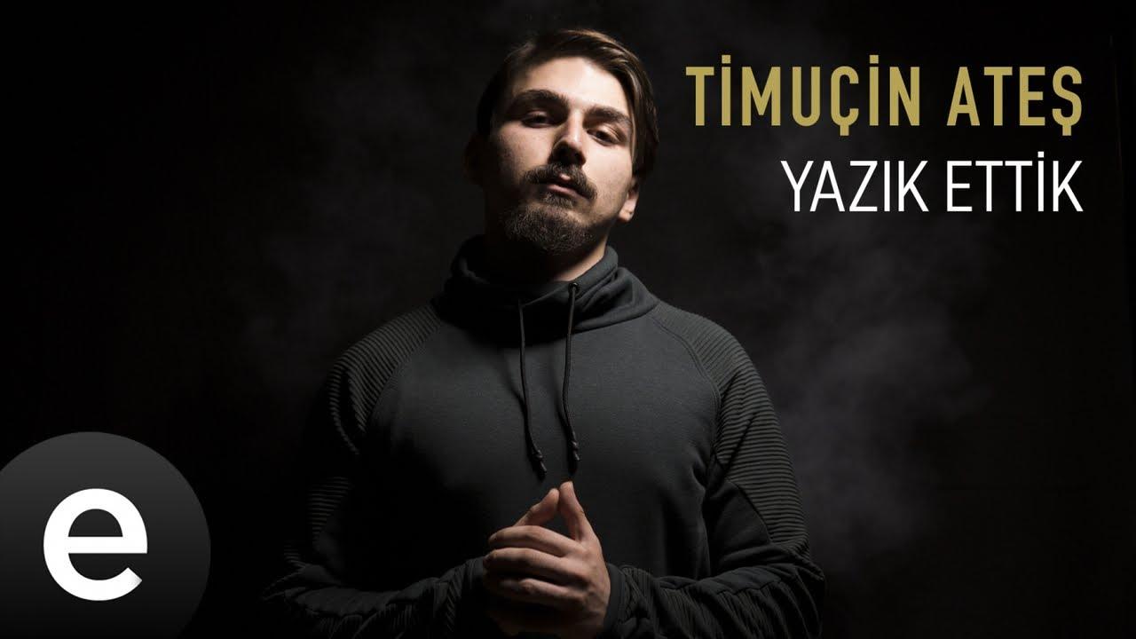 Timuçin Ateş - Yazık Ettik - Official Video #yazıkettik #timuçinateş - Esen Müzik