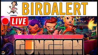 ENTER THE GUNGEON - Boss fights and lots of deaths | Birdalert [PC] (CHILL, CHAT!)