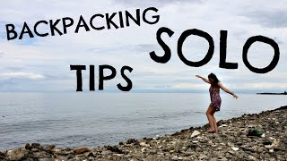 TOP 10 TIPS BACKPACKING SOLO