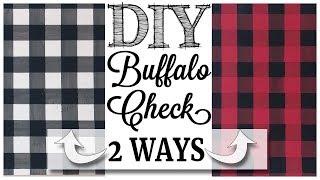 DIY Buffalo Check | 2 WAYS!