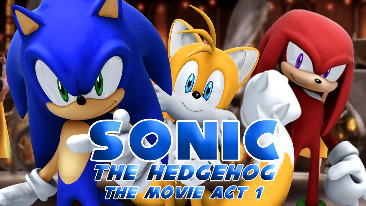 Sonic The Hedgehog 2006 Movie Act 1 Youtube