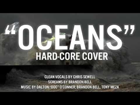 Oceans Hard-Core Cover (Hillsong)