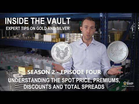 Buying Gold and Silver - Understanding the Spot Price, Premiums and Total Spread