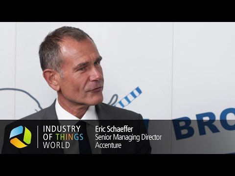 Industry of Things World 2017 Interview - Eric Schaeffer, Accenture