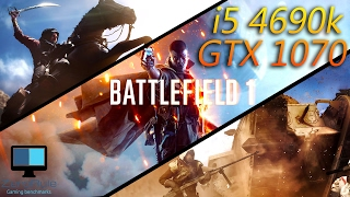 Battlefield 1 Ultra | GTX 1070 G1 Gaming / i5 4690K@3.5Ghz