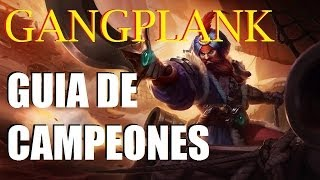 Trauma guias - League of Legends -  Gangplank Guia de campeones 4 Temporada