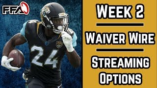2018 Fantasy Football | Week 2 | Waiver Wire | Streaming Options