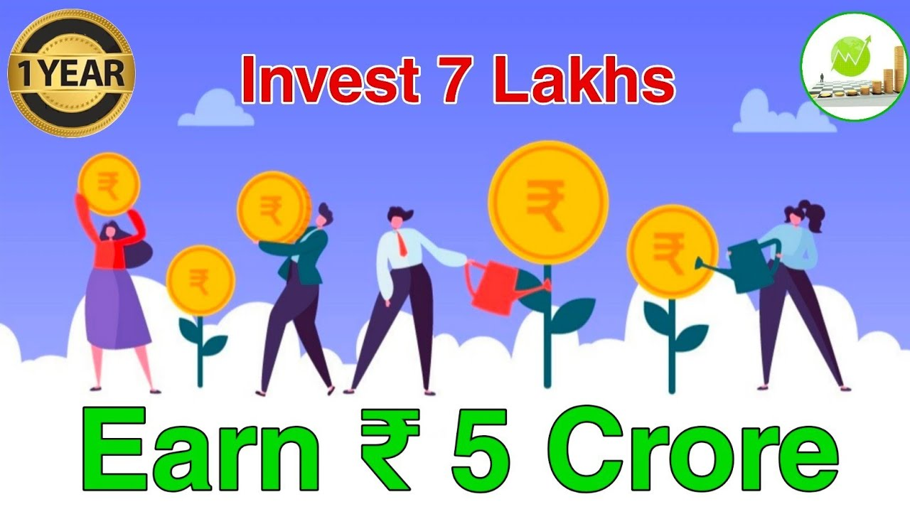 Earn 5 Crore in A Year || Invest 7 Lakhs ||