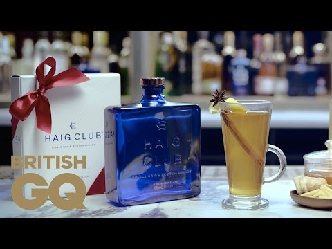 How to Make a Hot Toddy | In the Mix Haig Club Cocktails | British GQ