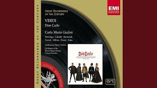 Don Carlo (2000 Digital Remaster) : E dessa!... Un detto, un sol