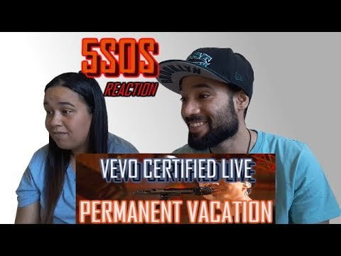 5 SECONDS OF SUMMER - PERMANENT VACATION (VEVO CERTIFIE LIVE) | REACTION