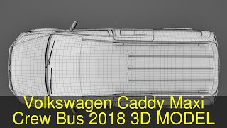 3D Model of Volkswagen Caddy Maxi Crew Bus 2018 Review