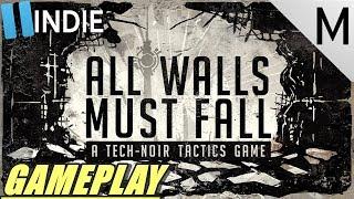 All Walls Must Fall Gameplay - A Tech Noir Tactics Game! Pausa Indie