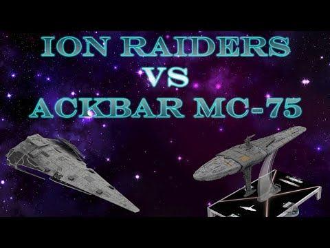 Armada - Full Battle Report - Ion Raiders vs Ackbar MC-75s