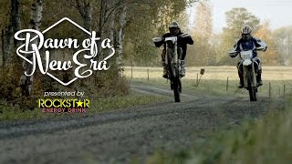 Dawn of a New Era : Rockstar Energy Racing