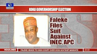News@10: Kogi Gov Election: Faleke Files Suit Against INEC, APC 01/12/15 Pt 2