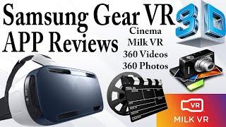 Samsung Gear VR APP Reviews (Note 4)- Oculus Cinema, MILK VR, 360 Videos, Etc.