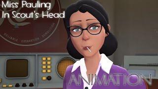 Miss Pauling In Scout's Head - [SFM] Music Video