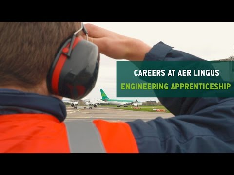 Careers at Aer Lingus | Maintenance & Engineering Apprenticeship