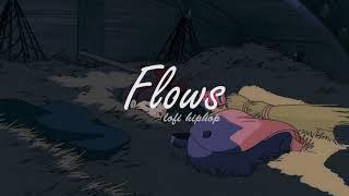 flows lofi sleep mix [ Chillhop / Jazzhop / Lofi] 🌊