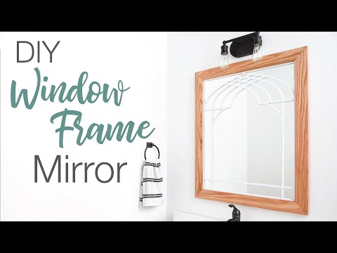 DIY Window Frame Mirror for the Bathroom