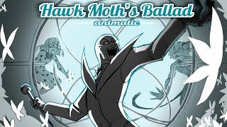 Hawk Moth's Ballad (Animatic)