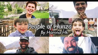 LIFE IN HUNZA #STORIES #PEOPLE