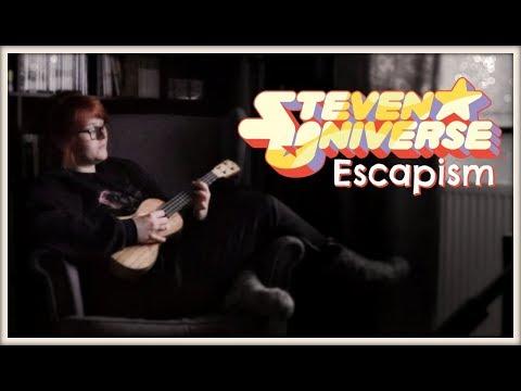Escapism • ukulele cover by Jenny (Steven Universe)