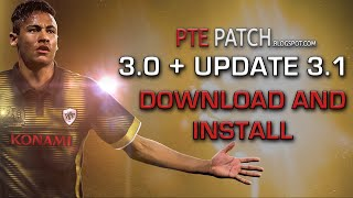 PES 2016 - HOW TO INSTALL PTE PATCH 3.0 + UPDATE 3.1