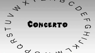 How to Say or Pronounce Concerto