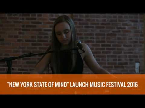 NEW YORK STATE OF MIND - Performed by Ali Murphy @ LAUNCH Music Festival 2016