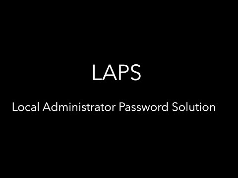 7MS #252: LAPS - Local Administrator Password Solution