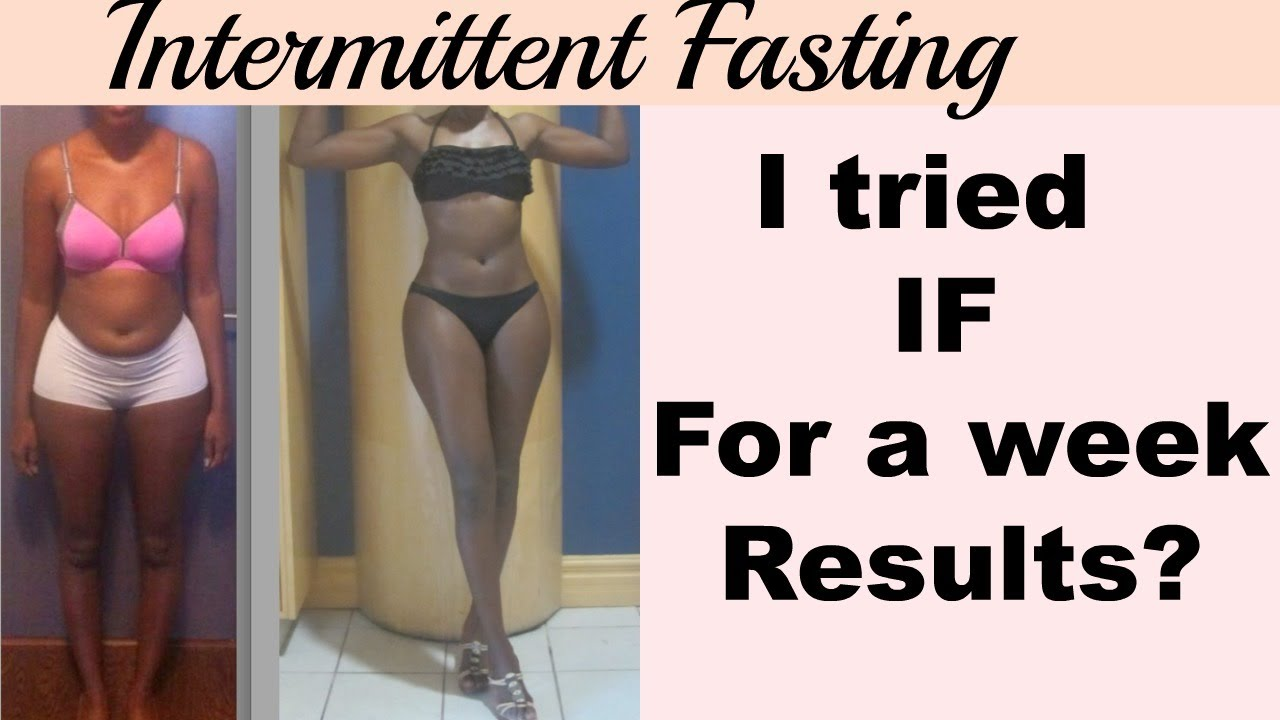 Intermittent Fasting 1 Week Results Youtube