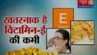 Sanjeevani -Vitamin E  | 26 Feb 2016 |