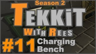 Tekkit Classic - Episode 11: Charging Bench