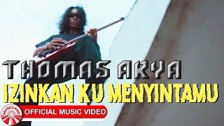 Download Lagu Thomas Arya - Izinkan Ku Menyintamu [Official Music Video HD] mp3