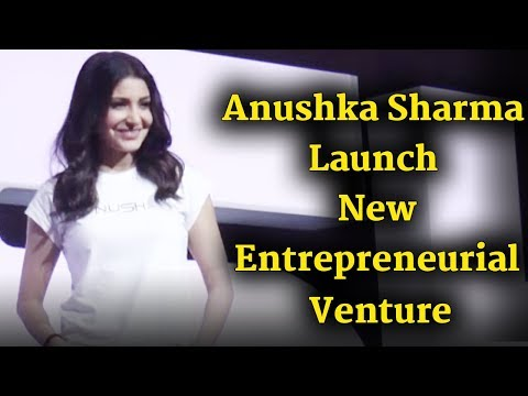 Anushka Sharma Launch New Entrepreneurial Venture   Nush  Uncut