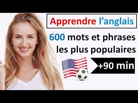 Apprendre l'anglais - 600 mots & phrases les plus populaires