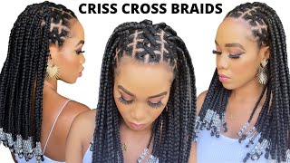 🔥How To: CRISS CROSS BRAIDS /Beginner Friendly / Protective Style /Tupo1