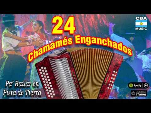 24 Chamamés Enganchados. Pa' bailar en Pista de Tierra. Full album