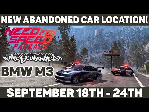 Need For Speed Most Wanted BMW M3 in Need For Speed Payback! New Abandoned Car Location!