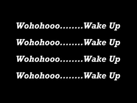 ZIGAZ - WAKE UP LIRIK