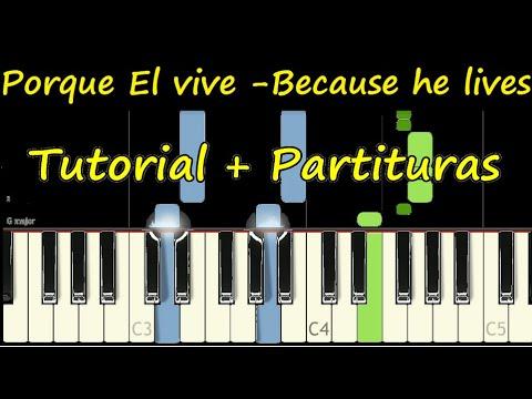 PORQUE EL VIVE Piano BECAUSE HE LIVES Tutorial Cover + Partitura Sheet Music MIDI thumbnail