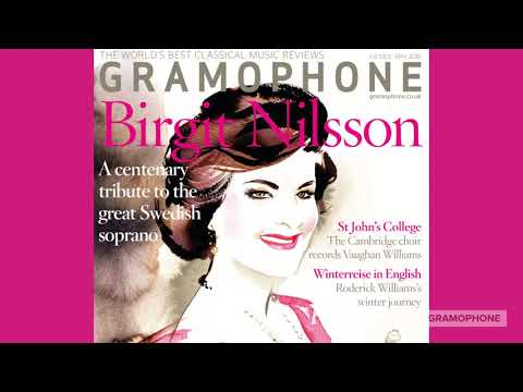Free Birgit Nilsson CD with the May 2018 issue of Gramophone